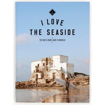 I LOVE THE SEASIDE - MOROCCO